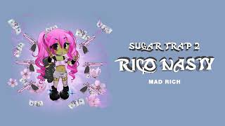 Rico Nasty - Mad Rich (Audio)