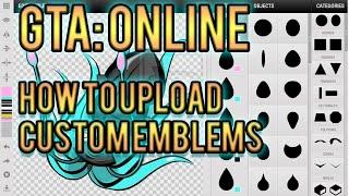 HOW TO UPLOAD A CUSTOM CREW EMBLEM! - Grand Theft Auto: Online - Tutorial