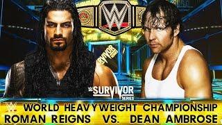 Dean Ambrose vs Roman Reigns Survivor Series 2015 Highlights