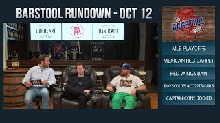 Barstool Rundown - October 12, 2017
