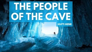 The People of the Cave | Mufti Menk