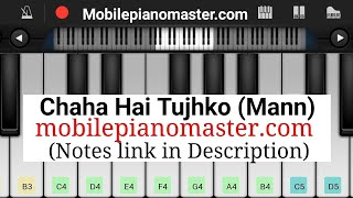 Chaha Hai Tujhko(Full Song)Piano Tutorial|Piano Keyboard|Piano Lessons|Piano Music|learn piano