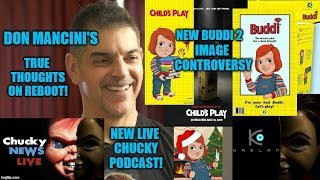 Child's Play Remake News! Don Mancini's Thoughts on Reboot - Buddi 2 Image Controversy - New Podcast