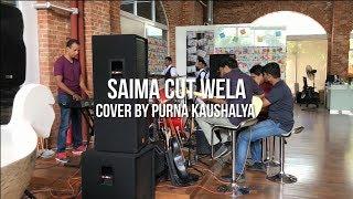 Saima Cut Wela - Cover by Purna