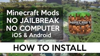 HOW TO INSTALL MODS iOS + ANDROID (NO COMPUTER, NO JAILBREAK) Minecraft PE