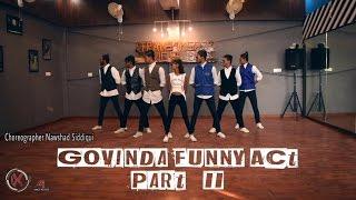 Govinda Funny Act Bollywood Dance part 2 ll Govinda Tribute ll #Nawshad Siddiqui-Choreography