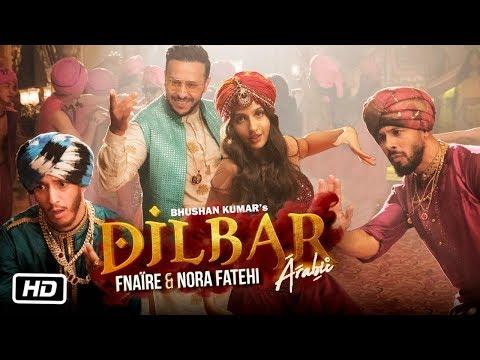Dilbar Arabic Version | Fnaire Feat. Nora Fatehi