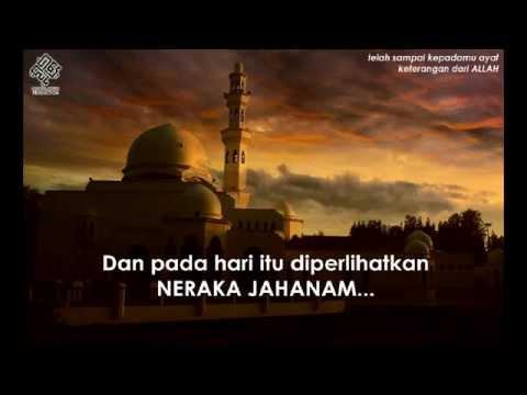 Bacaan Surah Al Fajr Yang Meruntun Jiwa !!