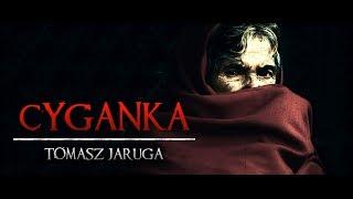 Cyganka - CreepyPasta (PL)