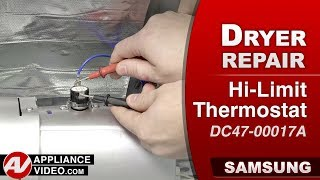 Samsung Dryer - High Limit Thermostat issues - Diagnostic & Repair