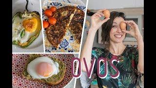 OVOS: TRÊS RECEITAS PRÁTICAS E GOSTOSAS! (tortilla, ovo poche e ovo no pimentão)