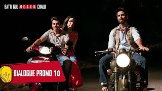 Dialogue Promo 10: Batti Gul Meter Chalu  Shahid Kapoor,Shraddha Kapoor, Divyendu Sharma,Yami Gautam