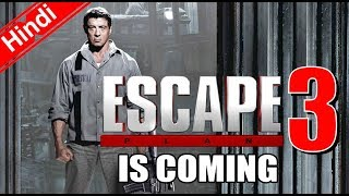 ESCAPE PLAN 3 Is Coming