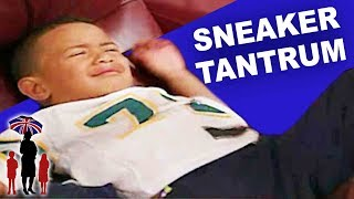 Supernanny | This Is A HUGE Tantrum Over Sneakers!