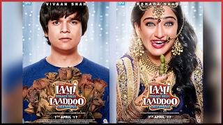 Laali Ki Shaadi Mein Laaddoo Deewana- Film 2017- First Look | Viaan Shah | Akshara Haasan