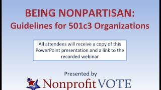 Being Nonpartisan: Guidelines for 501(c)(3) Nonprofits