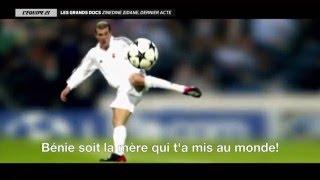 Zinedine Zidane Dernier Acte   Documentaire 2016