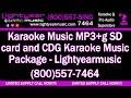 Karaoke Music mp3+g sd card and CDG Karaoke Music Package Lightyearmusic (800)557-7464 🎵 4K 🎤