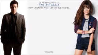 Glee _ Faithfully Lyrics