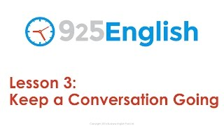 English Conversation Lesson - How to Keep a Conversation Going in English | 925 English Lesson 3