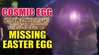 """""""Cosmic Egg"""" Missing Guardians of the Galaxy Easter Egg 
