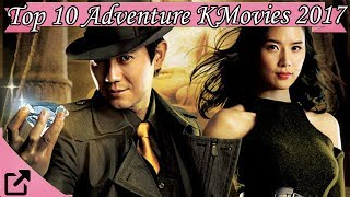 Top 10 Adventure Korean Movies 2017 (All The Time)