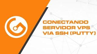 Como conectar servidor VPS utilizando o PuTTY (SSH)