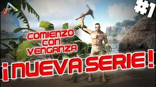 NUEVA SUPER SERIE!   #1Comienzo CON VENGANZA!   [omgARK]   Zonexx   Gameplay en Español