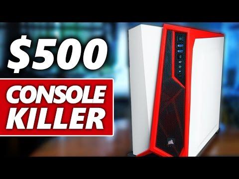 Building a 500 Console Killer PC