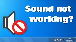 Sound not working? - How to fix sound in Windows 7 (2 Methods)