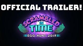 [APRIL FOOLS] Egg hunt 2019 - Official trailer! - ROBLOX