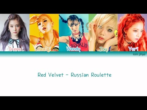 Red Velvet (레드벨벳) – Russian Roulette (러시안 룰렛) Lyrics (Han|Rom|Eng|Color Coded)