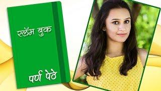 Parna Pethe's Slambook | Talks About Adventure, School Crush, Strength