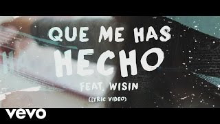 Chayanne - Qué Me Has Hecho (Official Lyric Video) ft. Wisin