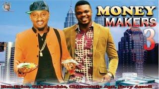 Money Makers Season 3  - 2015 Latest Nigerian Nollywood  Movie