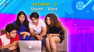 New Web Series (The Desi Kardashians ) | The Desi Ks | EP 3 : SHOOT - VOOT | GGA