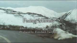 Facing Mirrors trailer (2011) - 2nd Iranian Film Festival Australia