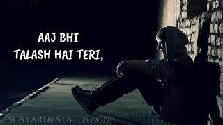 Aakhir Kab Mulaqat hogi | Sad feeling | heartbroken whatsapp status | sad dialogue whatsapp status |