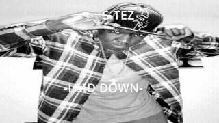 S-Tez / Laid Down prod. by 8 Hundred