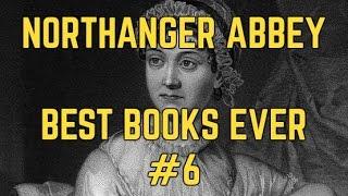 Northanger Abbey: Jane Austen for Dummies [BestBooksEver#6]