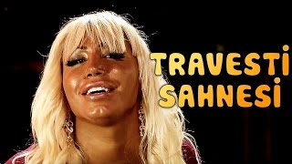 Kutsal Damacana 2 : İtmen - Travesti Sahnesi