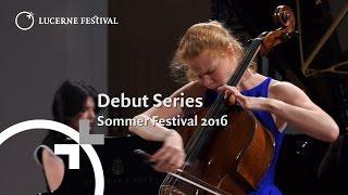 Debut Series | Summer 2016 | LUCERNE FESTIVAL