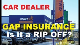 Is AUTO LOAN GAP INSURANCE a RIP OFF at the Car Dealer? (How to buy a Vehicle)