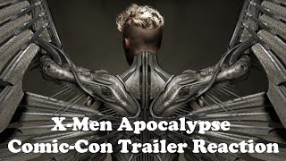 X-Men:  Apocalypse Comic-Con Trailer Reaction