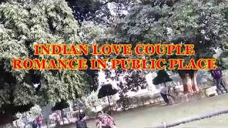 INDIAN LOVE COUPLE ROMANCE IN PUBLIC PLACE