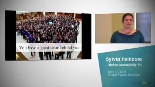 Sylvia Pellicore - Mobile Accessibility 101 (May 17, 2016)
