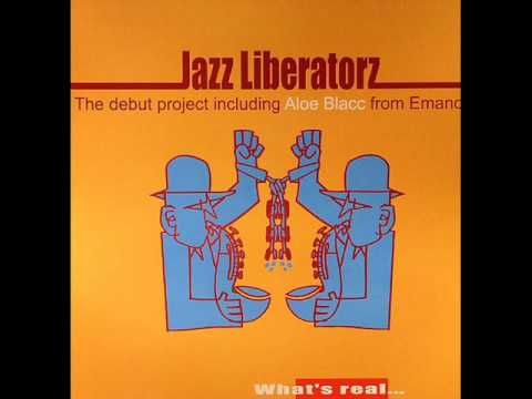 Jazz Liberatorz What s Real Instrumental