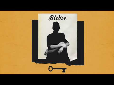 B Wise - The Key (Official Audio)