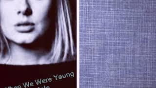 When We Were Young Lyrics - Adele ( Karaoke - Male Key )