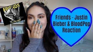 Friends- Justin Bieber & Bloodpop Reaction // Michele C